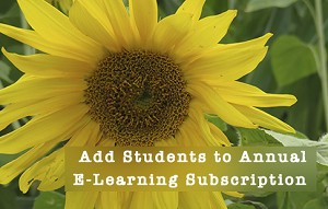 Add students to Annual E-learning Subscription - Available ONLY when purchasing the Annual Subscription.